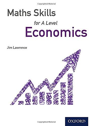 Maths Skills for A Level Economics por Jim Lawrence