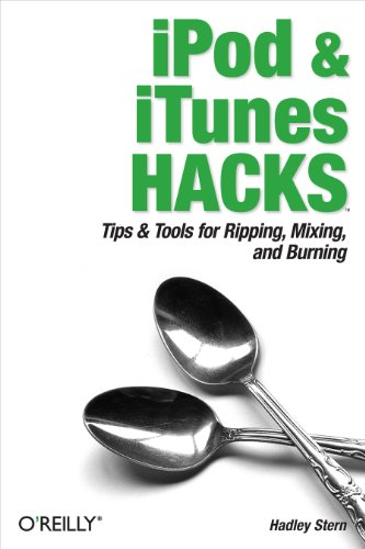 System Ipod Mp3 (iPod and iTunes Hacks: Tips and Tools for Ripping, Mixing and Burning (English Edition))
