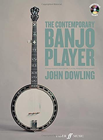 The Contemporary Banjo Player: A Progressive Tutor for the Modern Bluegrass Banjo Player (Faber Edition)