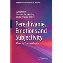 Perezhivanie, Emotions and Subjectivity: Advancing Vygotsky's Legacy (Perspectives in Cultural-Historical Research)