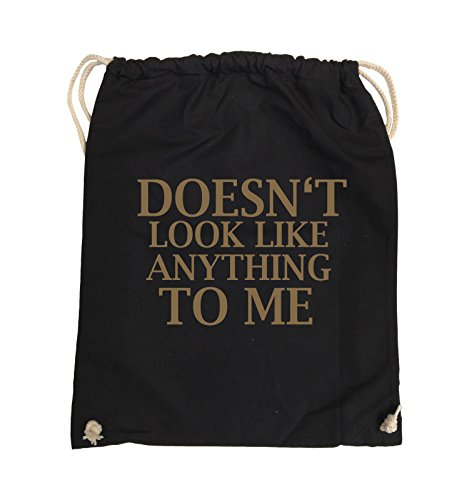 Comedy Bags - DOESN'T LOOK LIKE ANYTHING TO ME - Turnbeutel - 37x46cm - Farbe: Schwarz / Silber Schwarz / Hellbraun