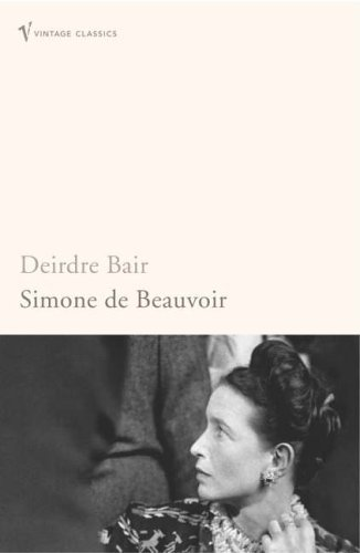 Simone De Beauvoir: A Biography (Vintage Lives) by Deirdre Bair (1991-08-15)