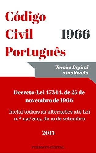 Código Civil Português de 1966: Atualizado até setembro de 2015 (Portuguese Edition)