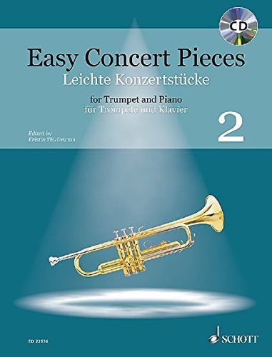 Easy Concert Pieces: 19 Pieces from 5 Centuries. Band 2. Trompete und Klavier. Ausgabe mit CD.