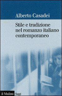 Stile e tradizione nel romanzo italiano contemporaneo