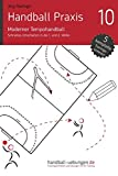 Handball Praxis 10 - Moderner Tempohandball: Schnelles Umschalten in die 1. und 2. Welle