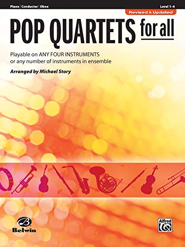 Pop Quartets for All - Piano / Conductor / Oboe: Playable on Any Four Instruments or Any Number of Instruments in Ensemble (Pop Instrumental Ensembles for All)