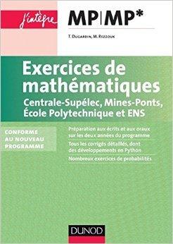 Exercices de mathématiques MP-MP* Centrale-SupEle...
