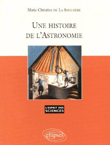 Une histoire de l'astronomie par Marie-Christine de La Souchère