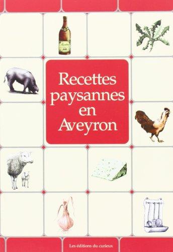 Aveyron : Recettes paysannes par Collectif