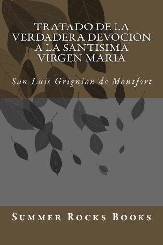 Tratado de la Verdadera Devocion a la Santisima Virgen Maria: Summer Rocks Books
