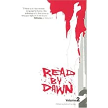 Read by Dawn: Volume Two: 2