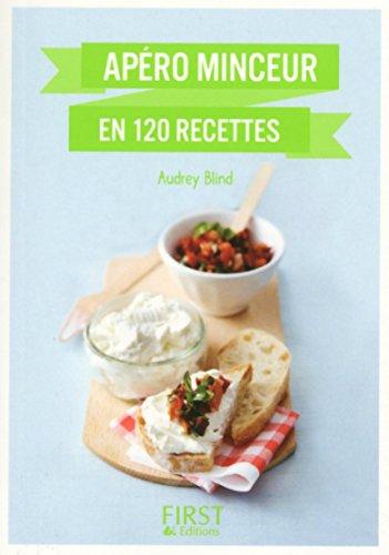 Apéro minceur en 120 recettes par Audrey Blind