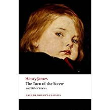 The Turn of the Screw and Other Stories (World Classics)