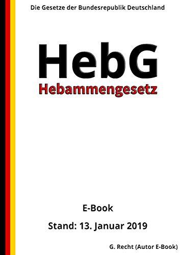 Hebammengesetz - HebG, 2. Auflage 2019