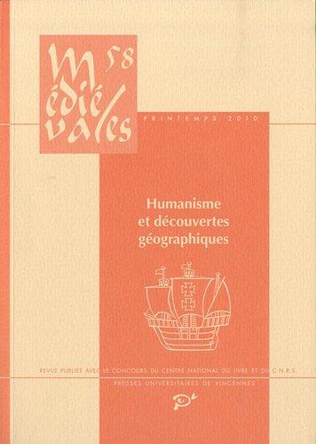 Médiévales, N° 58, Printemps 201 : Humanisme et découvertes géographiques