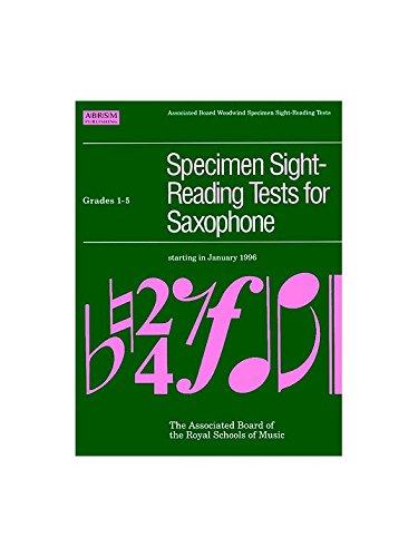 Specimen Sight-Reading Tests For Saxophone Grades 1-5