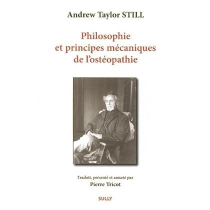 Philosophie et principes mécaniques de l'ostéopathie