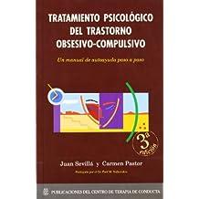 Tratamiento psicologico del trastorno obsesivo-compulsivo (4ª ed.)