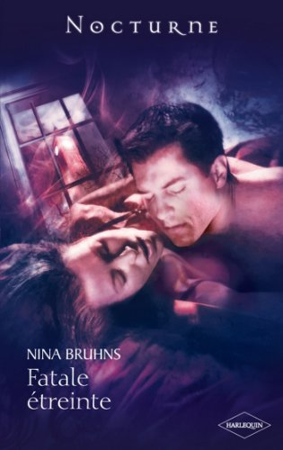 Fatale étreinte (Nocturne) par Nina Bruhns