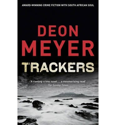 [(Trackers)] [by: Deon Meyer]