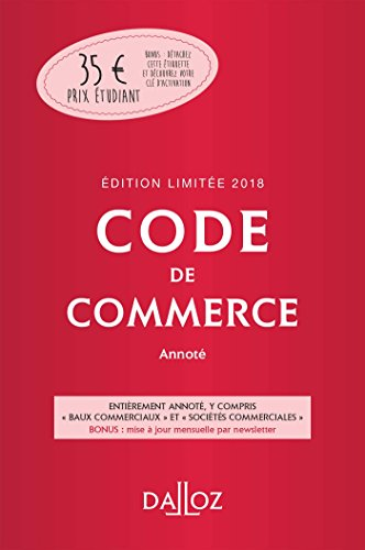 Code de commerce 2018 annot. dition limite - 113e d.