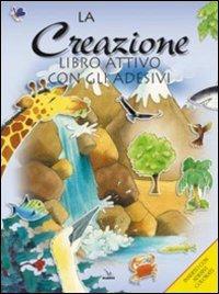 La creazione. Libro attivo con gli adesivi. Ediz. illustrata di Su Box