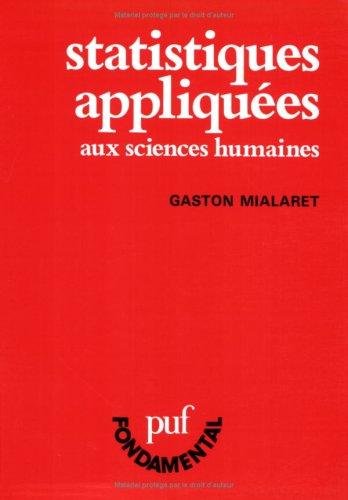 Statistiques appliquées aux sciences humaines par Gaston Mialaret