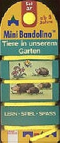 Tiere in unserem Garten (Edition Bücherbär)