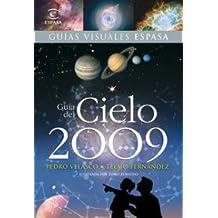 Guía del cielo 2009 (REFERENCIA ILUSTRADA)