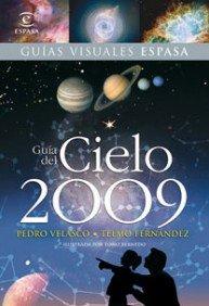 Guía del cielo 2009 (REFERENCIA ILUSTRADA) por Telmo Fernández