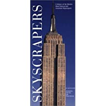 Skyscrapers: A History of the World's Most Famous and Important Skyscrapers by Judith Dupre (1-Apr-2004) Paperback