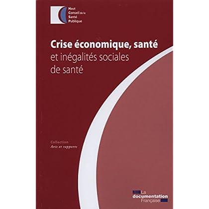 Crise économique, santé et inégalités sociales de santé