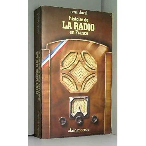Histoire de la radio en France (Bibliothèque des media)