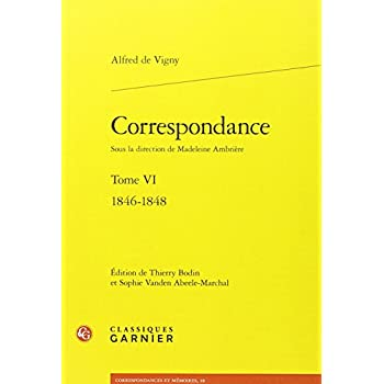 Correspondance : Tome VI : 1846-1848