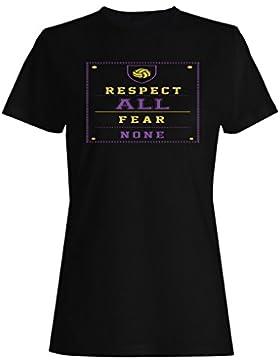 Respeta Todo El Miedo Ninguno Voleibol camiseta de las mujeres n779f