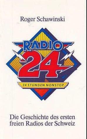 Radio 24. Die Geschichte des ersten freien Radios in der Schweiz