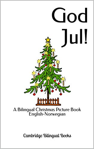 God Jul!: A Bilingual Christmas Picture Book English-Norwegian (English Edition)
