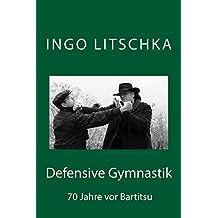 Defensive Gymnastik: 70 Jahre vor Bartitsu