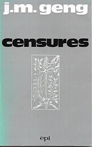 Traité des censures à l'usage des éditeurs, informateurs, professeurs, éducateurs, libérateurs et autres censeurs.