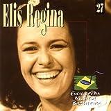Enciclopedia Musical Brasileira by Regina, Elis (2000-05-17)