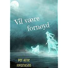 Vil være fornøyd (Norwegian Edition)