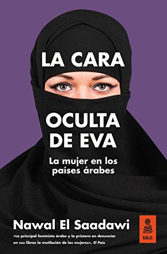 La cara oculta de Eva. La mujer en los países árabes (KNF) por Nawal El Saadawi