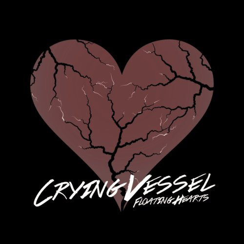 Crying Vessel - Floating Hearts