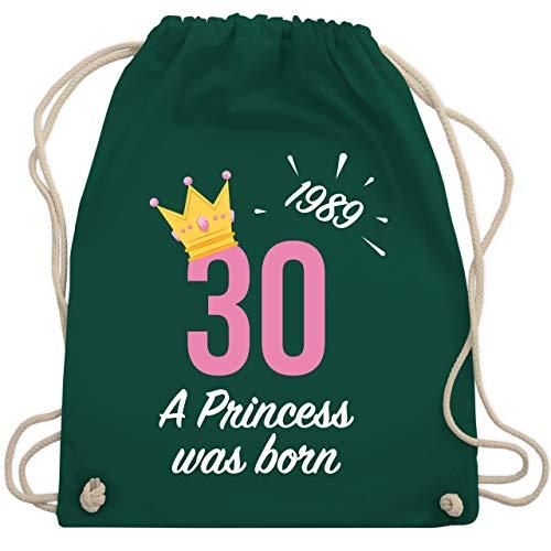 Geburtstag - 30. Geburtstag Mädchen Princess 1989 - Unisize - Dunkelgrün - WM110 - Turnbeutel & Gym Bag - Suchen Aufmerksamkeit Kinder