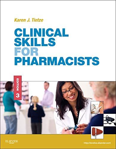 Clinical Skills for Pharmacists: A Patient-Focused Approach, 3e por Karen J. Tietze PharmD