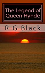 The Legend of Queen Hynde: The story of the first Queen of Scotland
