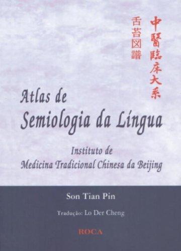 Atlas De Semiologia Da Lingua (Em Portuguese do Brasil)