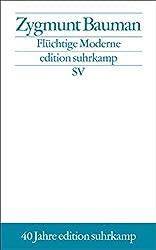 Flüchtige Moderne (edition suhrkamp)
