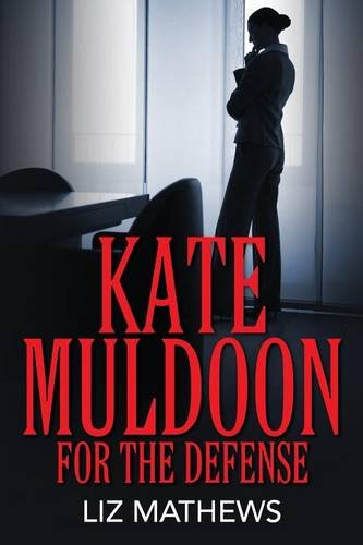 Kate Muldoon: For The Defense